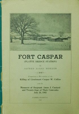 Fort Casper (Platte Bridge Station): Mokler, Alfred James