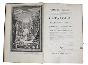 Catalogus Plantarum, Tum Exoticarum tum Domesticarum,.A Catalogue: SOCIETY OF GARDINERS