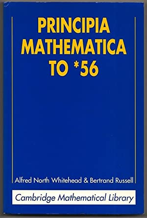 Principia Mathematica to *56 Cambridge Mathematical Library: Whitehead, Alan North