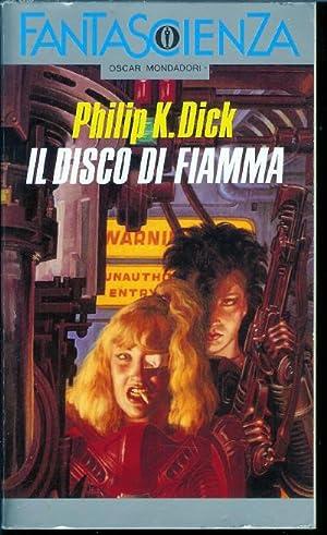 Il Disco Di Fiamma (Solar Lottery): Dick, Philip K.