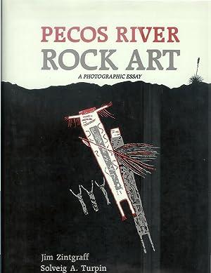 PECOS RIVER ROCK ART: A Photographic Essay.: Zintgraff, Jim &