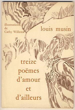 Treize poëmes d'amour et d'ailleurs: Musin, Louis