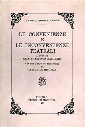 Le convenienze e le inconvenienze teatrali.: Sografi,Antonio Simeone.
