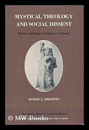 Mystical Theology and Social Dissent : the: Sherwin, Byron L.