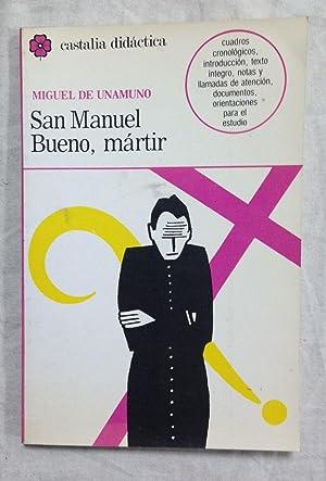 SAN MANUEL BUENO, MARTIR: UNAMUNO, Miguel de