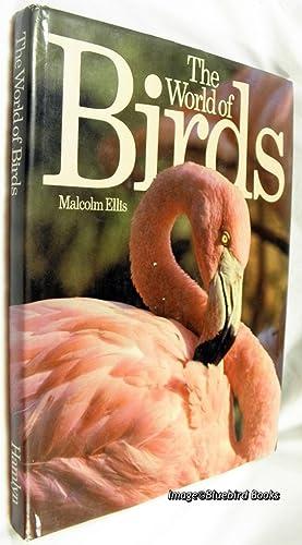 The World of Birds: ELLIS, Malcolm