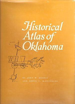 HISTORICAL ATLAS OF OKLAHOMA.: Morris, John W.
