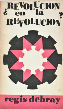 Revolucion En La Revolucion?: Debray, Regis