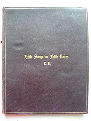 LITTLE SONGS FOR LITTLE VOICES: Gatty, Alfred Scott