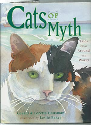 CATS OF MYTH : Tales from Around the World