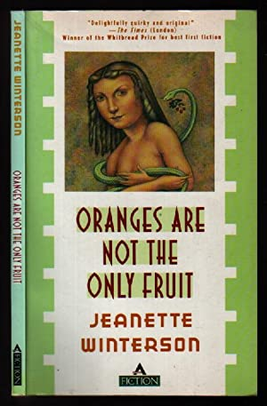 Oranges Are Not the Only Fruit (Fiction: Winterson, Jeanette