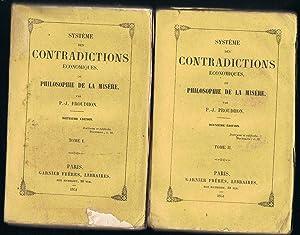 SYSTÉME DES CONTRADICTIONS ECONOMIQUES OU PHILOSOPHIE DE: Proudhon. P.-J.,