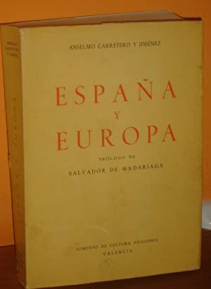 ESPAÑA Y EUROPA : Anselmo Carretero y