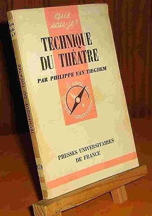 TECHNIQUE DU THEATRE: VAN TIEGHEM Philippe