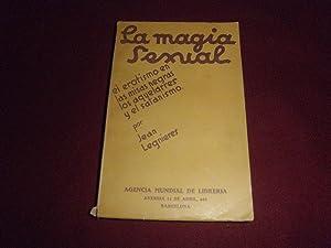 La magia sexual. El erotismo en las misas negras, los aquelarres y el satanismo. Version castellana...