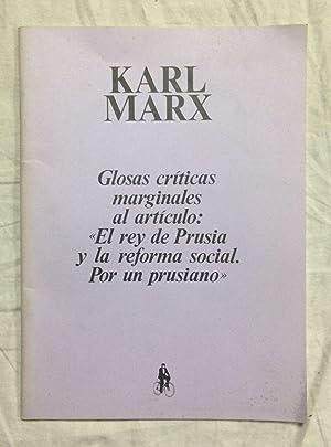 GLOSAS CRÍTICAS MARGINALES AL ARTÍCULO:: MARX, Karl