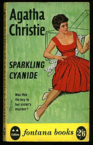 Sparkling Cyanide [1]: Christie, Agatha [1890-1976]