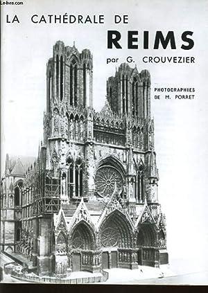 LA CATHEDRALE DE REIMS: G. CROUVEZIER
