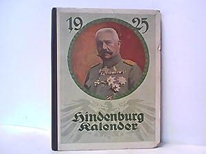 Hindenburg-Kalender 1925. Vaterländischer Almanach für das deutsche Volk.: Treutler(...