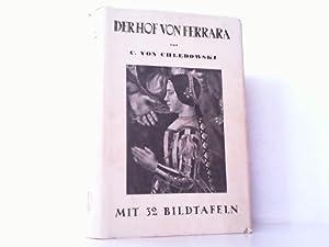 Der Hof von Ferrara.: Chledowsky, Casimir von: