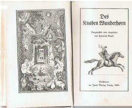 Des Knaben Wunderhorn. Ausgewählt und eingeleitet von Friedrich Ranke.: Ranke, Friedrich