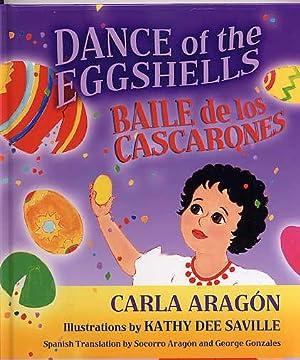 Dance of the Eggshells. Baile De Cascarones.: Aragon, Carla. Kathy