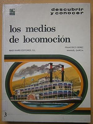 Los medios de locomoción: Pérez, Francisco ; García, Manuel