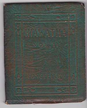 Hiawatha, Vol II: Longfellow, Henry Wadsworth
