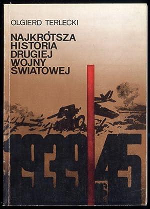Najkrotsza historia drugiej wojny swiatowej: Terlecki Olgierd