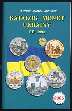 Katalog monet Ukrainy od 1992.: Parchimowicz Janusz