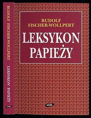 Leksykon papiezy: Fischer-Wollpert Rudolf