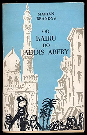 Od Kairu do Addis Abeby: Brandys Marian