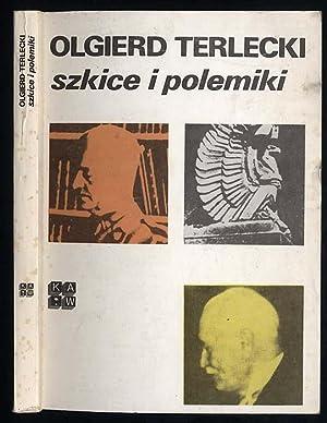 Szkice i polemiki: Terlecki Olgierd