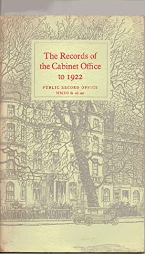 The Records of the Cabinet Office to 1922