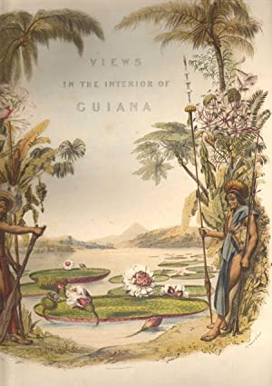 Twelve views in the interior of Guiana: SCHOMBURGK R.H.