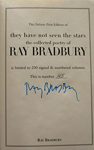 They Have Not Seen the Stars: The Collected Poetry of Ray Bradbury