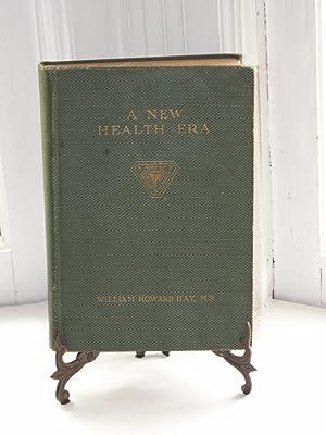 A New Health Era: Hay, William Howard