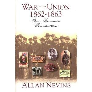 The War for the Union : 1862-1863 : War Becomes Revolution (Volume II): Nevins, Allan