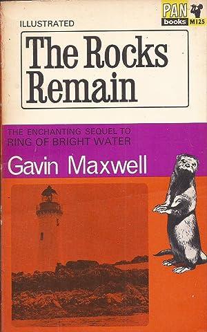 The Rocks Remain: Maxwell, Gavin