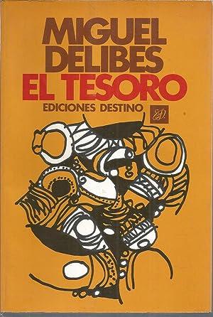 EL TESORO (1ª edición): MIGUEL DELIBES