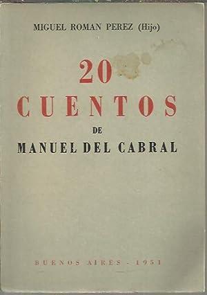20 CUENTOS DE MANUEL DEL CABRAL.: ROMAN PEREZ, Miguel