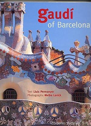 Seller image for Gaudí of Barcelona for sale by Little Stour Books PBFA Member