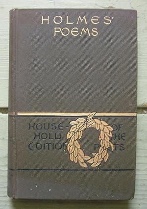 The Poetical Works of Oliver Wendell Holmes.: Holmes, Oliver Wendell.