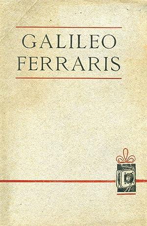 In onore di Galileo Ferraris inaugurandosi il monumento in Torino 17 maggio 1903