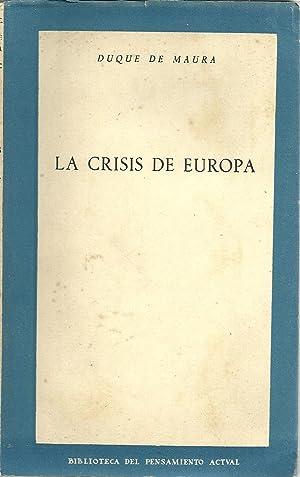 LA CRISIS DE EUROPA: MAURA, Duque de