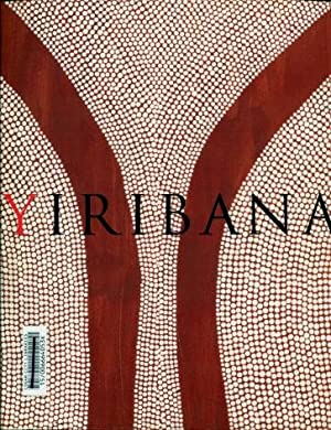 Yiribana : An Introduction to the Aboriginal and Torres Strait Islander Collection, the Art Galle...