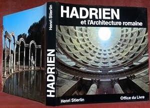 Hadrien et l'Architecture romaine.: STIERLIN, Henri.