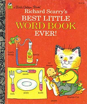 RICHARD SCARRY'S BEST LITTLE WORD BOOK EVER!: Richard Scarry