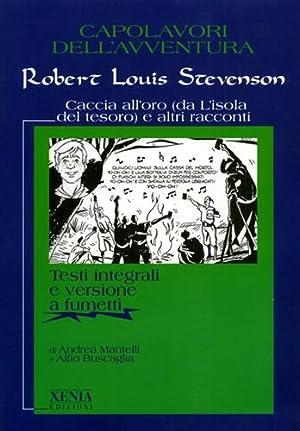 Caccia all'oro (da L'isola del tesoro) e: Stevenson,Robert Louis.