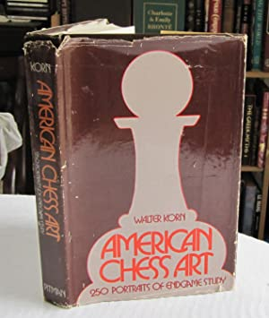 American Chess Art: 250 Portraits of Endgame Study